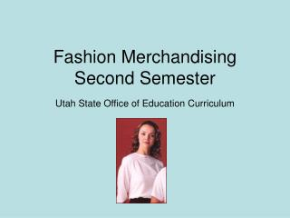 Fashion Merchandising Second Semester