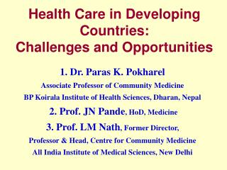 Health Care in Developing Countries: Challenges and Opportunities