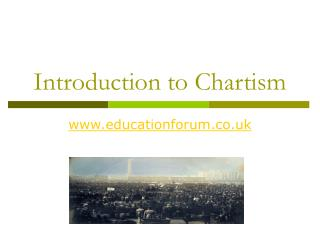 Introduction to Chartism