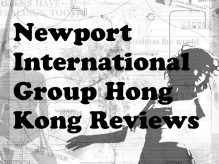 Newport International Group Hong Kong Reviews: Designer savo