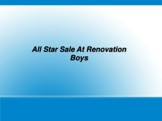 All Star Sale At Renovation Boys