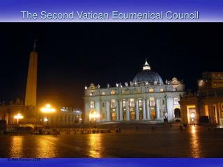 The Second Vatican Ecumenical Council