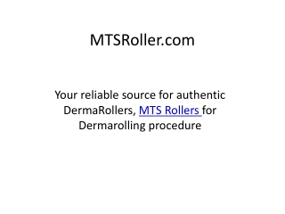 MTS Rollers