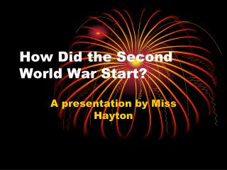 How Did the Second World War Start