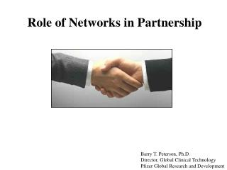 Role of Networks in Partnership