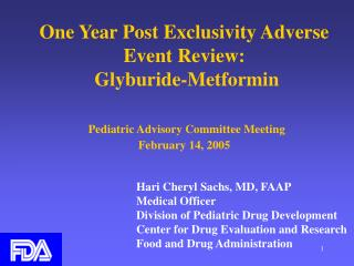 One Year Post Exclusivity Adverse Event Review: Glyburide ...