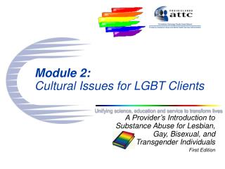 Module 2: Cultural Issues for LGBT Clients