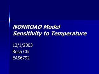 NONROAD Model Sensitivity to Temperature