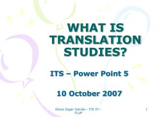 WHAT IS TRANSLATION STUDIES