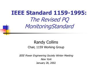 IEEE Standard 1159-1995:   The Revised PQ MonitoringStandard