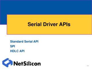Serial Driver APIs
