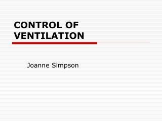 CONTROL OF VENTILATION