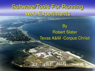 SoftwareTools For Running Web Experiments