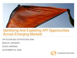 Identifying And Exploiting API Opportunities Across Emerging Markets