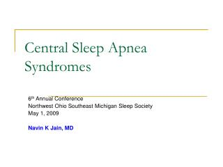 Central Sleep Apnea Syndromes