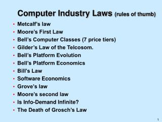 Computer Industry Laws rules of thumb