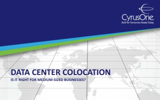Data Center Colocation:  Is It Right for Medium-Sized Busine