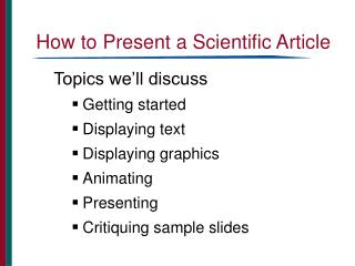 How to Present a Scientific Article