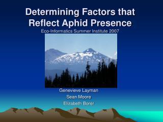 Determining Factors that Reflect Aphid Presence Eco-Informatics ...