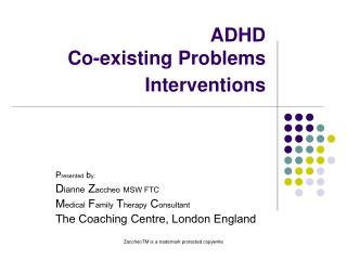 ADHD Co-existing Problems Interventions