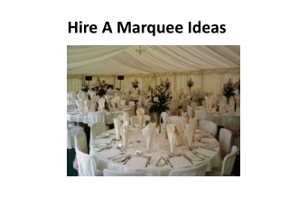 Hire A Marquee Ideas
