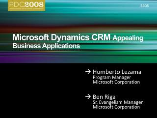 BB08: Microsoft Dynamics CRM: Appealing Business Applications