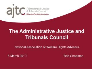 The Administrative Justice and Tribunals Council