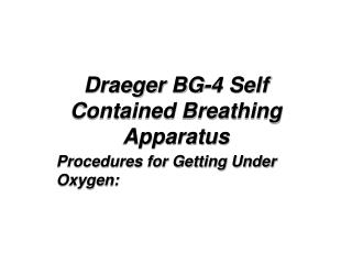 Draeger BG-4 Self Contained Breathing Apparatus