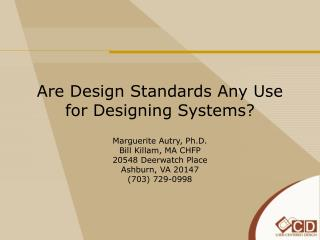 Are Design Standards Any Use for Designing Systems