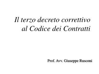 Il terzo decreto correttivo al Codice dei Contratti