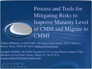 Process and Tools for Mitigating Risks to Improve Maturity Level ...