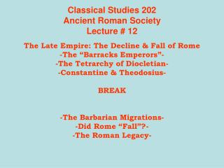 Classical Studies 202 Ancient Roman Society Lecture  12
