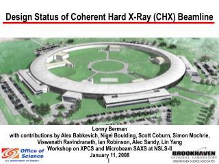 Design Status of Coherent Hard X-Ray CHX Beamline