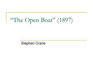 The Open Boat  1897