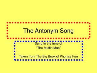 The Antonym Song