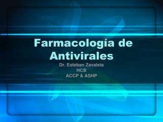 Farmacolog a de Antivirales
