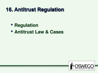 16. Antitrust Regulation
