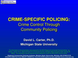 CRIME-SPECIFIC POLICING: Crime Control Through Community Policing