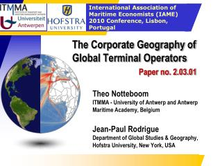 The Corporate Geography of Global Terminal Operators    Paper no. 2.03.01