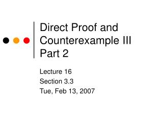 Direct Proof and Counterexample III Part 2