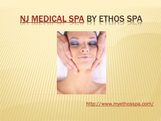 NJ Medical Spa by Ethos Spa
