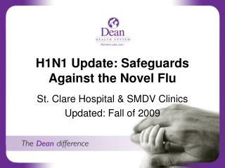 H1N1 Update: Safeguards Against the Novel Flu