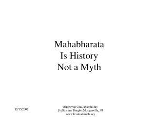Mahabharata   History not a Myth