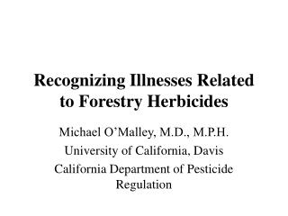 Recognizing Illnesses Related to Forestry Herbicides