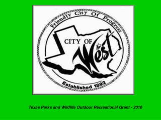 Texas Parks and Wildlife Grant