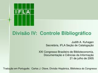 Divis o IV:  Controle Bibliogr fico