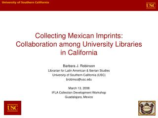 Collecting Mexican Imprints: Collaboration among University ...