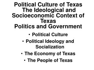 Political Culture of Texas  The Ideological and Socioeconomic Context of Texas Politics and Government