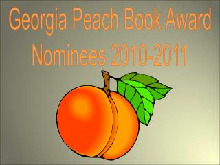 Georgia Peach Book Award Nominees 2010-2011