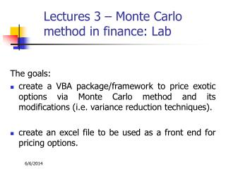 Lectures 3   Monte Carlo method in finance: Lab